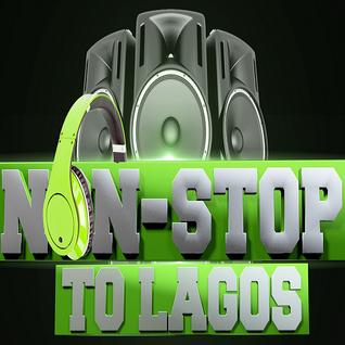 Non-Stop To Lagos Vol 2
