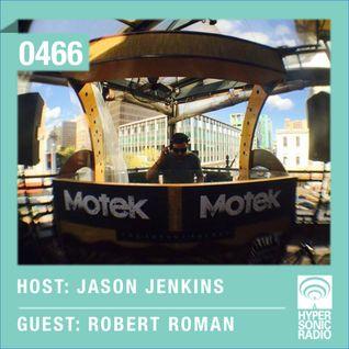 Hypersonic 466 2015-05-08 w/ Robert Roman & Jason Jenkins