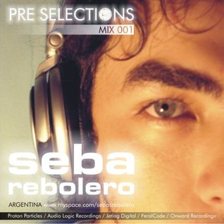 Seba Rebolero @ PRE Selections #001