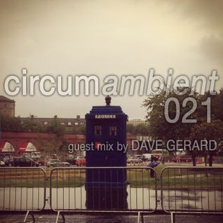 circumambient 021 (guest mix by Dave Gerard)