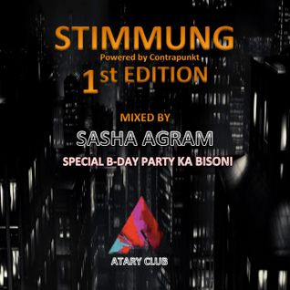 SASHA AGRAM - STIMMUNG 1ST EDITION