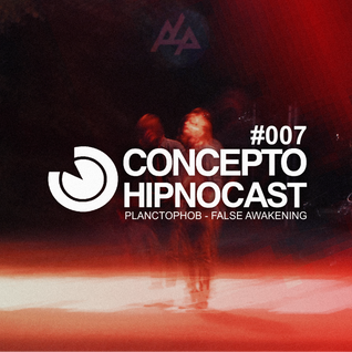 Concepto Hipnocast #007: Planctophob – False Awakening