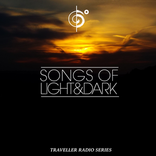 "Traveler's ""Songs of Darkness & Light"" Mix"
