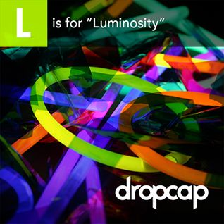 L is for Luminosity
