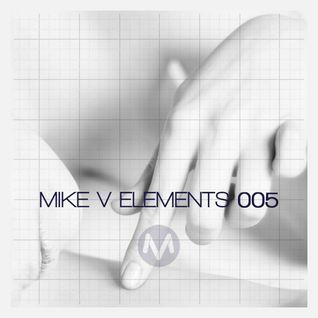 Mike V - Elements #005