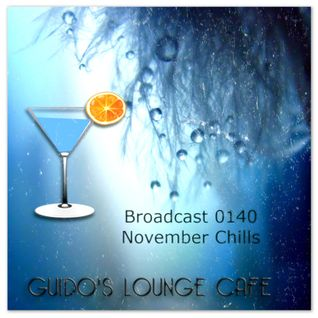 Guido's Lounge Cafe Broadcast 0140 November Chills (20141107)