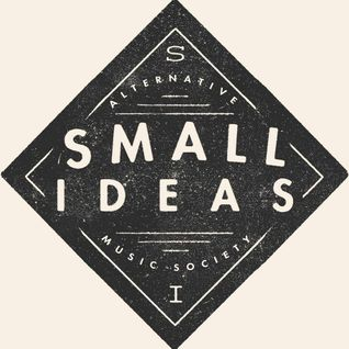 Small Ideas Radio Show [21/2/16]