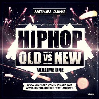 HIP HOP MIX (OLD SKOOL VS. NEW) Vol.1 | TWEET @NATHANDAWE | SNAPCHAT: DJNATHANDAWE