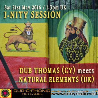 I-nity session with Natural Elements (UK) outta Dubophonic yard