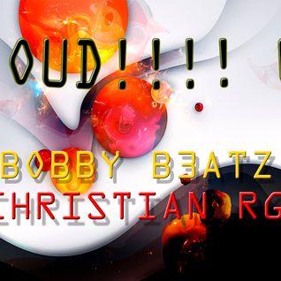 2LOUD!!!! 04 - Bobby B3atz & Christian RG