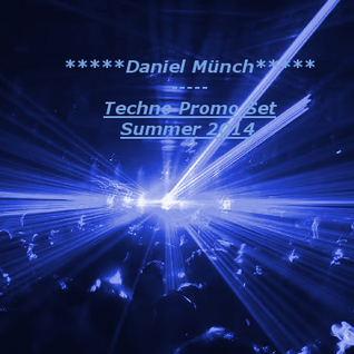 Daniel Münch Techno Promo Summer 2014