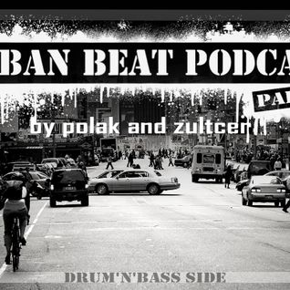 Polak & Zultcer - Urban Beat Podcast #2