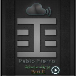 Pablo Fierro - Behaviors alike 35 - Behaviors Proton Radio January 8th,2012