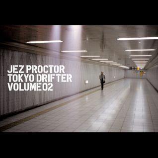 Jez Proctor - Tokyo Drifter 2