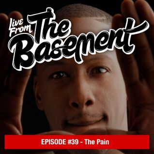Episode #39 – The Pain