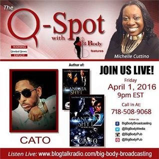 The Q-Spot with Big Body & CATO