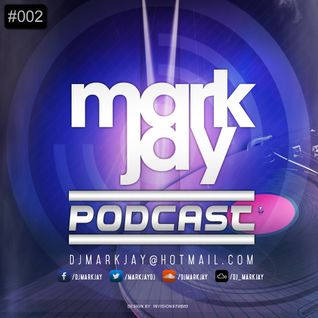 Mark Jay: Podcast #002