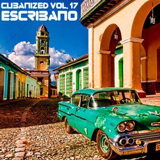 CUBANIZED vol. 17 @ ESCRIBANO 25022015