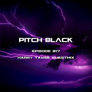 Harry Tawse - Pitch Black Guest Mix