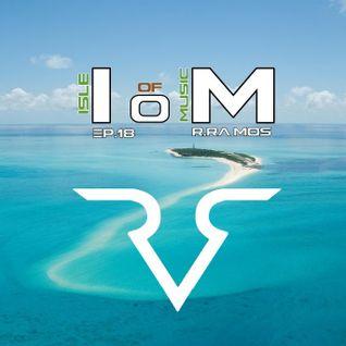 Isle Of Music Ep.18 by DJ R.Ramos