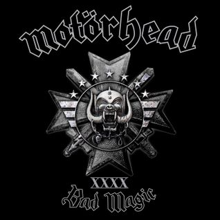 Motorhead - Bad Magic [2015]