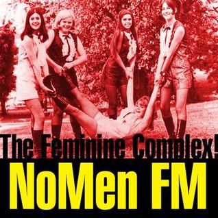 NoMen FM #38 - The Feminine Complex