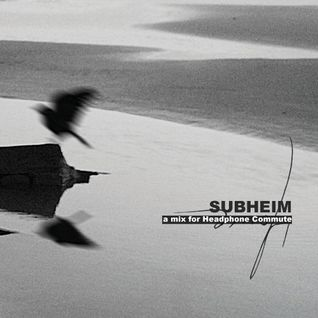 Subheim - Headphone Commute Mix