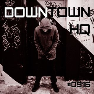 Downtown HQ #0916 (Radio Show with DJ Ramon Baron)