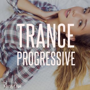 Paradise - Progressive Trance Top 10 (January 2016)