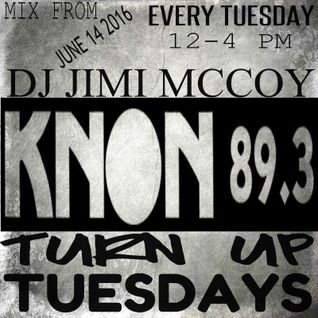 DJ JIMI M KNON 89.3 JUNE 2016 TURN UP TUESDAYS SHOW CUMBIA TO OLD SCHOOL JAMS