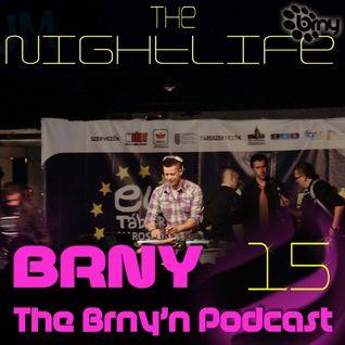 BRNY - The Brny'n Podcast #15.