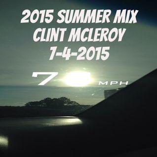 2015 Summer Mix Clint McLeroy 7-4-2015