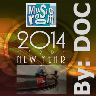 2014 New Year Party Mix - By: DOC (12.30.13)