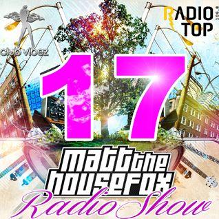 MATT THE HOUSE FOX radio show @ clubvibez EPISODE 017
