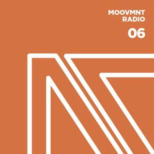 Moovmnt Radio 06