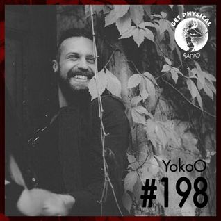 Get Physical Radio #198 mixed by YokoO