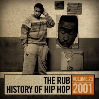 The Rub's Hip-Hop History 2001 Mix