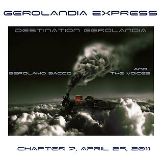 Gerolandia Express . Serie 1 . Chapter 7 . April 29 2011