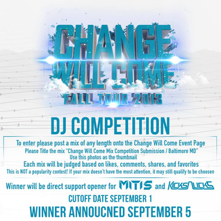Change Will Come Mix Competition Submission / Baltimore MD