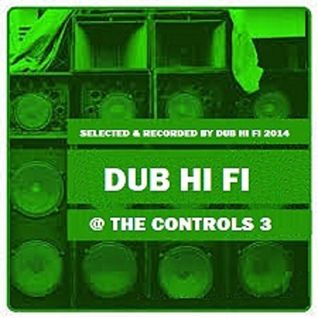 Dub Hi Fi @ The Controls 3