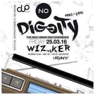 DJ KER & DJ WIZ - NO DIGGITY PT. 2 - 2016