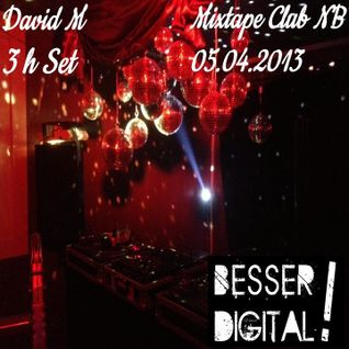 David M - Mixtape Club 3h Set 05.04.13