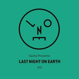 Sasha – Last Night On Earth - 015 (July 2016)