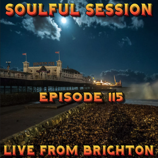 Soulful Session, Zero Radio 2.4.16 (Episode 115) LIVE From Brighton with DJ Chris Philps