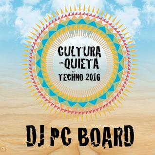 DJ PC Board - Cultura -Quieta (Techno) 2016
