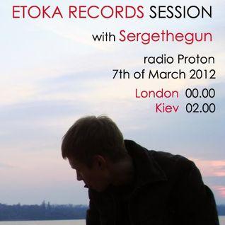 Guest mix for Etoka Records Sessions [07.03.2012] on Radio Proton