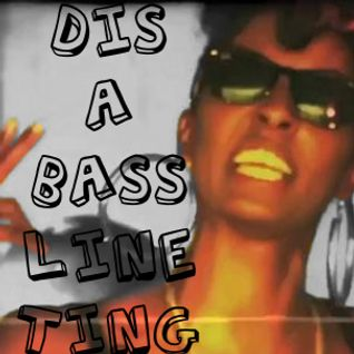 Dis A Bassline Ting