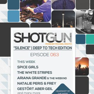 "Michael Nightz :: SHOTGUN 063 (""Silence"" 