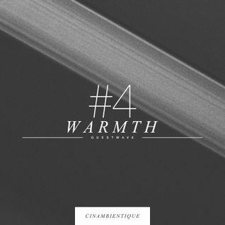 GUESTWAVE #4 x Warmth