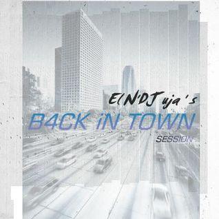 El N'DJ uja's B4CK iN TOWN session 001